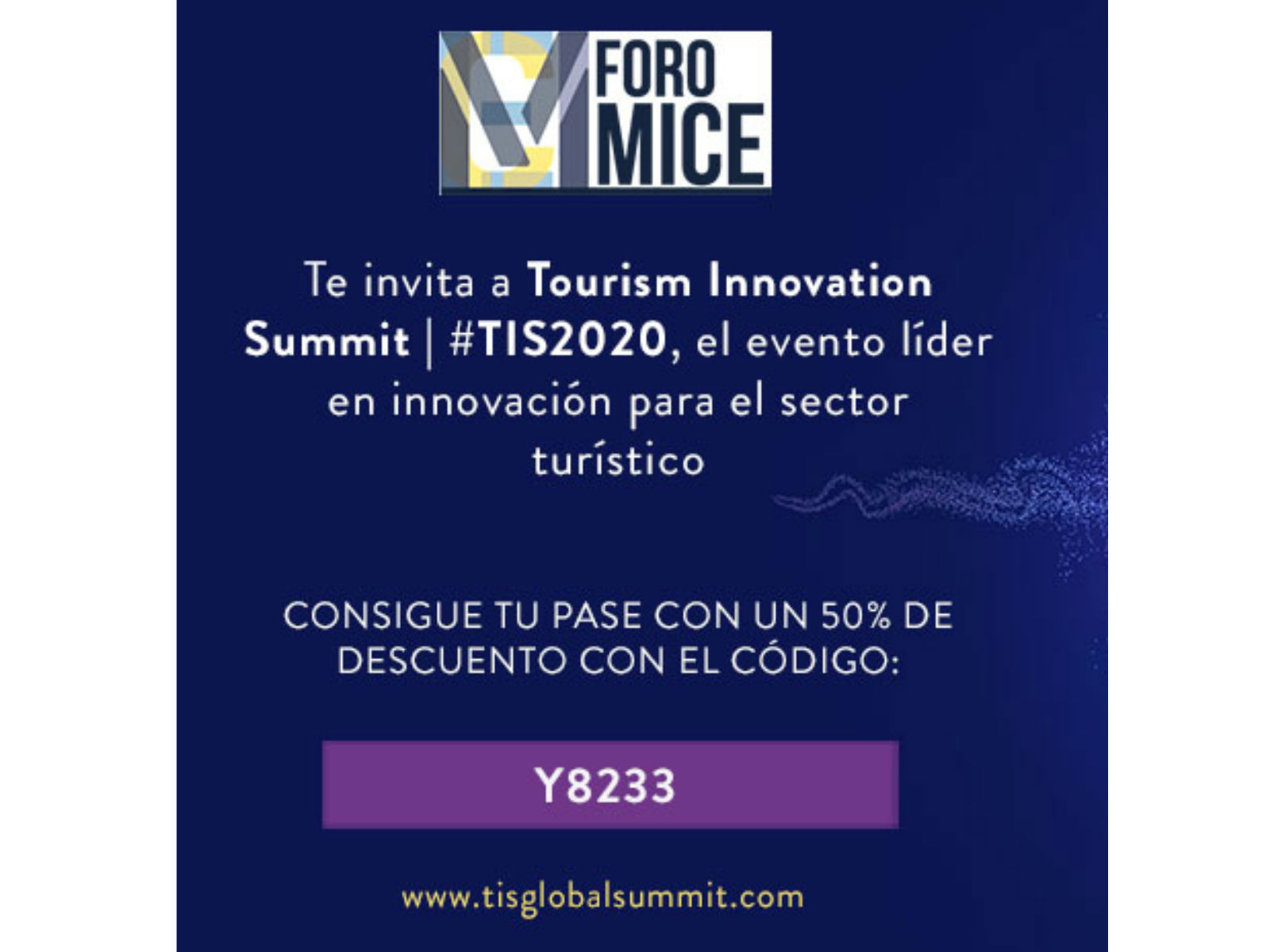 FORO MICE, colaborador de Tourism Innovation Summit 2020